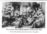 Wartime workers gathered in a YWCA parlor in New York City in 1918.